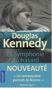 Couverture de La symphonie du hasard de Douglas Kennedy