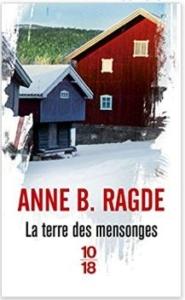 Couverture de La terre des mensonges d'Anne B. Ragde