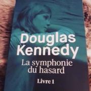 La symphonie du hasard de Douglas Kennedy (éditions Belfond)