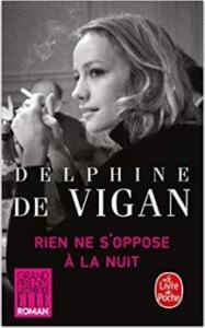 Couverture de Rien ne s'oppose à la nuit de Delphine de Vigan