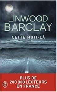 Couverture de Cette nuit-là de Linwood Barclay