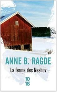 Couverture de La ferme des Neshov d'Anne B. Ragde