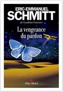 Couverture La vengeance du pardon d'Eric-Emmanuel Schmitt