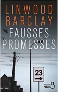 Couverture de Fausses promesses de Lindwood Barclay