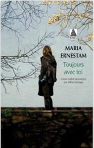 Couverture de Toujours avec toi de Maria Ernestam