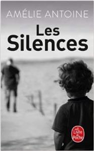 Couverture de Les silences d'Amélie Antoine