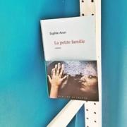 La petite famille de Sophie Avon (éditions Mercure de France)