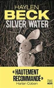 Couverture de Silver water de Haylen Beck