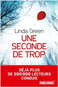 Couverture de Une seconde de trop de Linda Green