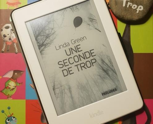 Une seconde de trop de Linda Green (Editions Préludes)