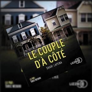 Le couple d'à côté de Shari Lapena (éditions Lizzie)