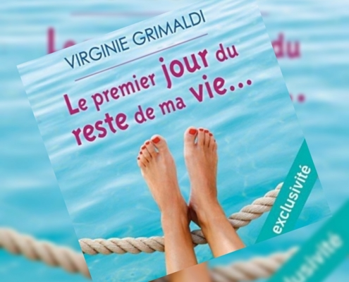 Le premier jour du reste de ma vie de Virginie Grimaldi (Audible studios)