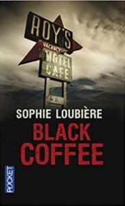 Couverture de Black Coffee de Sophie Loubière