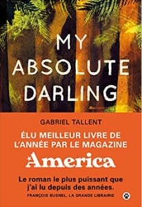 Couverture de My absolute darling de Gabriel Tallent