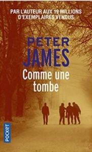 Couverture de Comme une tombe de Peter James