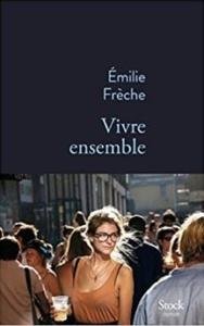Couverture de Vivre ensemble d'Emilie Frèche