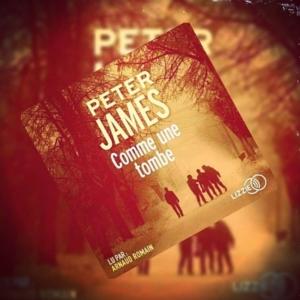 Comme une tombe de Peter James (éditions audio Lizzie)