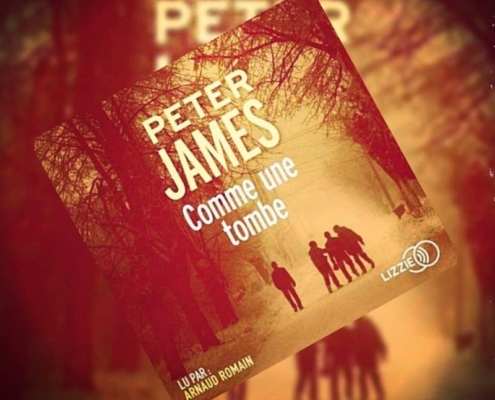 Comme une tombe de Peter James (éditions audio Lizzie)