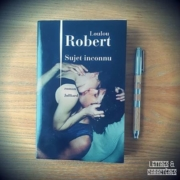 Sujet inconnu de Lulou Robert (éditions Julliard)