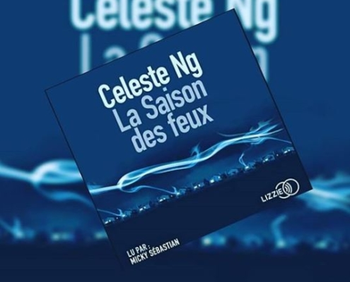 La saison des feux de Celeste NG (éditions audio Lizzie)