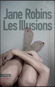 Couverture de Les illusions de Jane Robins