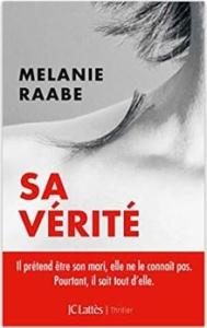 Couverture de Sa vérité de Melanie Raabe
