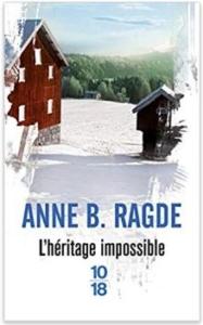 Couverture de L'héritage impossible d'Anne B. Ragde