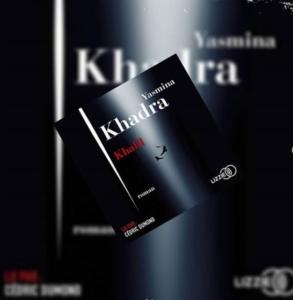 Khalil de Yasmina Khadra (éditions audio Lizzie)