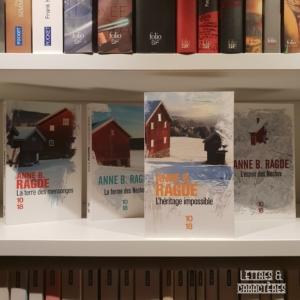 L'héritage impossible d'Anne B. Ragde (éditions 10/18)