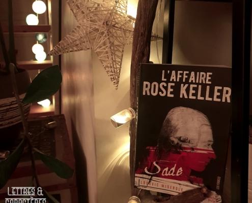 L'affaire Rose Keller de Ludovic Miserole (French Pulp éditions)