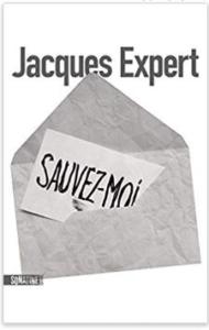 Couverture de Sauvez-moi de Jacques Expert