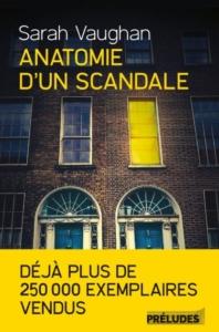 Couverture d'Anatomie d'un scandale de Sarah Vaughan