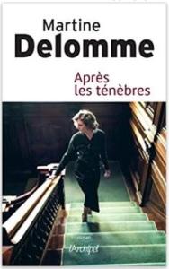 Couverture d'Après les ténèbres de Martine Delomme