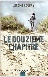 Couverture Le douzième chapitre de Jérôme Loubry