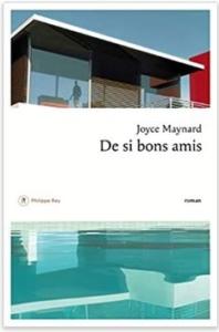 Couverture De si bons amis de Joyce Maynard