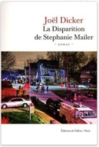 Couverture de La disparition de Stephanie Mailer de Joël Dicker