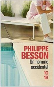 Couverture d'Un homme accidentel de Philippe Besson