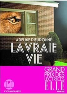 Couverture de La vraie vie d'Adeline Dieudonné