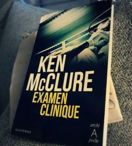 Examen clinique de Ken McClure (éditions l'Archipel)