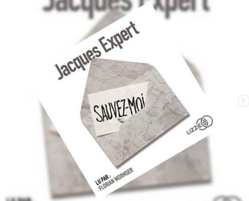 Sauvez-moi de Jacques Expert (éditions audio Lizzie)