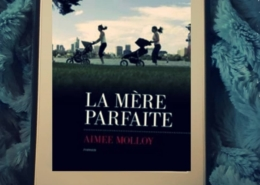 La mère parfaite d'Aimee Molloy (éditions Les escales)