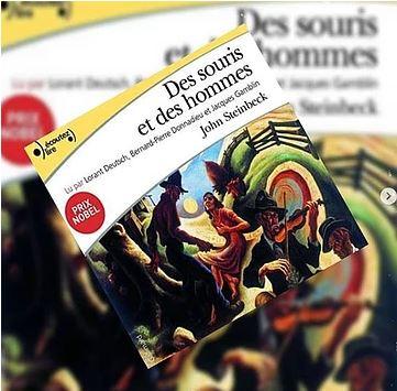 Des souris et des hommes de John Steinbeck (éditions audio Gallimard)