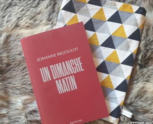 Un dimanche matin de Johanne Rigoulot (éditions Les Equateurs)