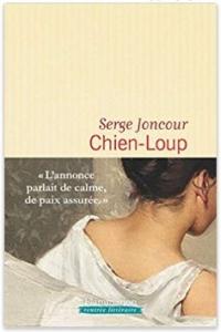 Couverture de Chien-loup de Serge Joncour