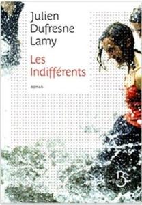 Couverture des Indifférents de Julien Dufresne Lamy