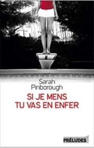 Couverture de Si je mens tu vas en enfer de Sarah Pinborough