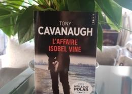 L'affaire Isobel Vine de Tony Cavanaugh (éditions Points)