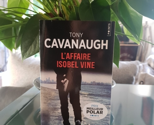 L'affaire Isobel Vine de Tony Cavanaugh (éditions Points)