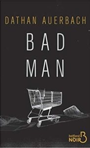 Couverture de Bad man de Dathan Auerbach
