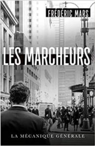 Couverture Les marcheurs de Frédéric Mars